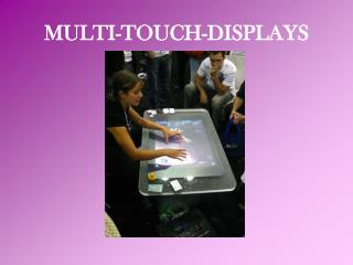 MULTI-TOUCH-DISPLAYS