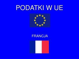 PODATKI W UE