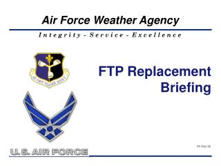 FTP Replacement  Briefing