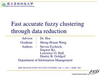 Fast accurate fuzzy clustering through data reduction