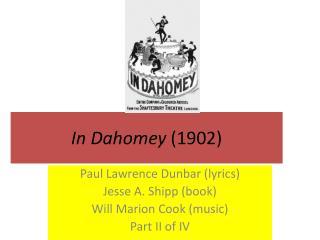 In  Dahomey (1902)