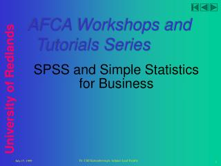 SPSS and Simple Statistics for Business