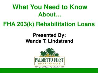 FHA 203(k) Rehabilitation Loans