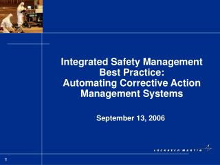 Integrated Safety Management Best Practice: Automating Corrective Action Management Systems