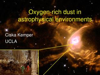 Oxygen-rich dust in astrophysical environments