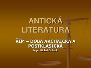 ANTICK� LITERATURA