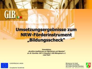"""Umsetzungsergebnisse zum  NRW-Förderinstrument """"Bildungsscheck"""""""
