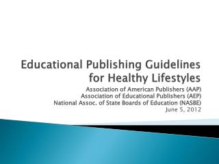 Educational Publishing Guidelines for Healthy Lifestyles