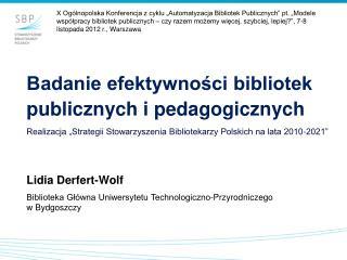 Badanie efektywności bibliotek publicznych i pedagogicznych