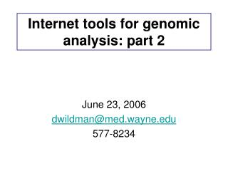 Internet tools for genomic analysis: part 2