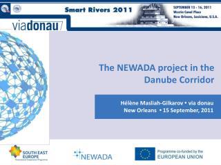 The NEWADA project in the  Danube Corridor