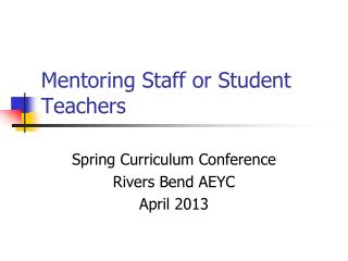 Mentoring Staff or Student Teachers