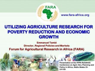 Emmanuel Tambi Director, Regional Policies and Markets