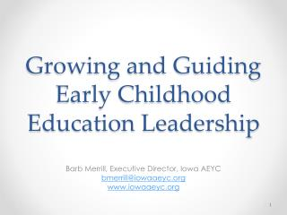 Growing and Guiding Early Childhood Education Leadership