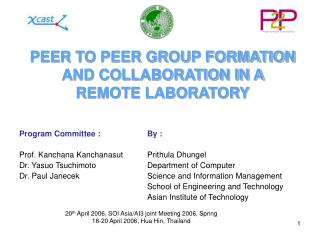 PEER TO PEER GROUP FORMATION AND COLLABORATION IN A REMOTE LABORATORY