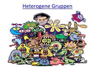 Heterogene Gruppen