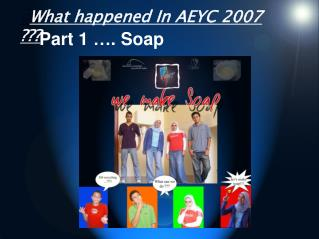 ً What happened In AEYC 2007 ???