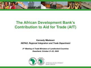 The African Development Bank's  Contribution to Aid for Trade (AfT)