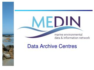 Data Archive Centres