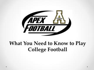What You Need to Know to Play College Football