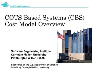 COTS Based Systems (CBS) Cost Model Overview