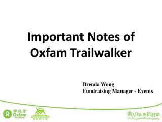 Important Notes of  Oxfam Trailwalker