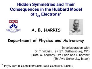 Hidden Symmetries and Their Consequences in the Hubbard Model of t2g Electrons