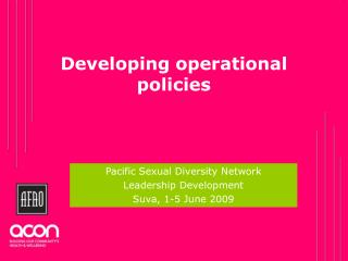 Developing operational policies