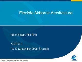 Flexible Airborne Architecture
