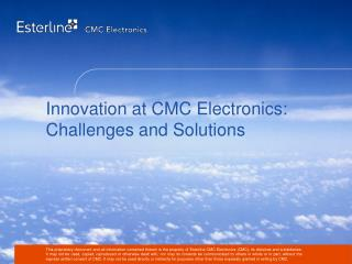 Innovation at CMC Electronics: Challenges and Solutions