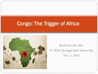Congo: The Trigger of Africa