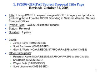 1. FY2009 GIMPAP Project Proposal Title Page Revised:  October 31, 2008