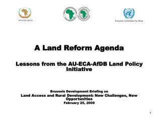 A Land Reform Agenda Lessons from the AU-ECA-AfDB Land Policy Initiative