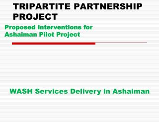 TRIPARTITE PARTNERSHIP PROJECT