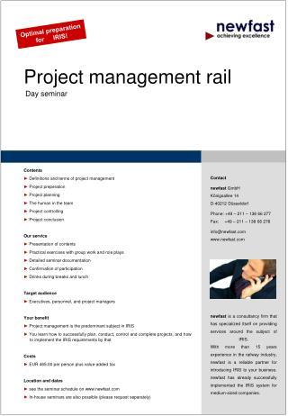 Project management rail