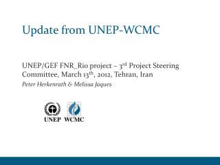 Update from UNEP-WCMC