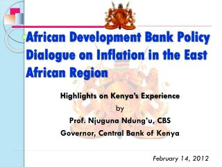 African Development Bank Policy Dialogue on  Inflation in the East African Region
