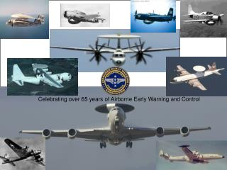 Celebrating over 65 years of Airborne Early Warning and Control