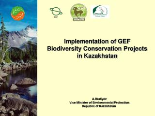 Implementation of GEF Biodiversity Conservation Projects in Kazakhstan