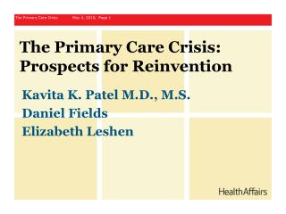 The Primary Care Crisis:  Prospects for Reinvention