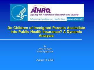 Do Children of Immigrant Parents Assimilate into Public Health Insurance? A Dynamic Analysis