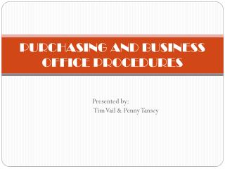 PURCHASING AND BUSINESS OFFICE PROCEDURES