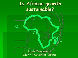 Is African growth sustainable?