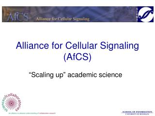 Alliance for Cellular Signaling (AfCS)