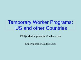 Temporary Worker Programs:  US and other Countries