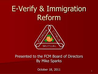 E-Verify & Immigration Reform