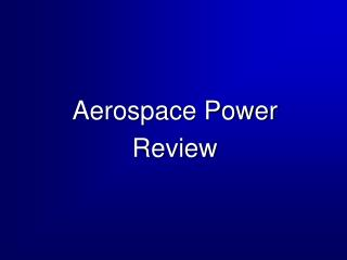 Aerospace Power Review