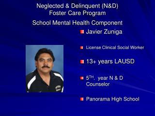 Neglected & Delinquent (N&D) Foster Care Program School Mental Health Component