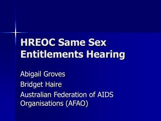 HREOC Same Sex Entitlements Hearing