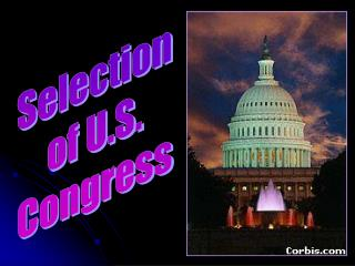 Selection  of U.S.  Congress